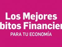 Los mejores hábitos financieros para tu economía [Infografía]