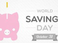 Día Mundial de Ahorro: ¡felicidades! También es tu día